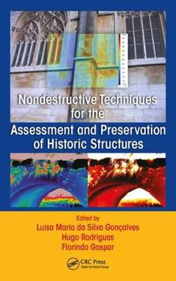Nondestructive Techniques for the Assessment and Preservation of Historic Structures (Hardback)