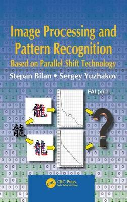 Image Processing and Pattern Recognition Based on Parallel Shift Technology (Hardback)