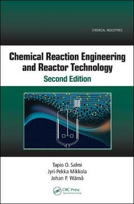 Chemical Reaction Engineering and Reactor Technology, Second Edition (Hardback)