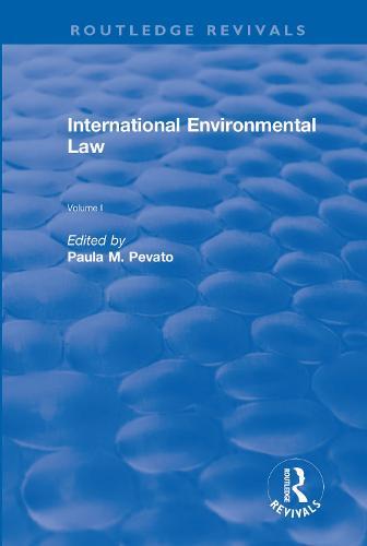 International Environmental Law, Volumes I and II (Hardback)