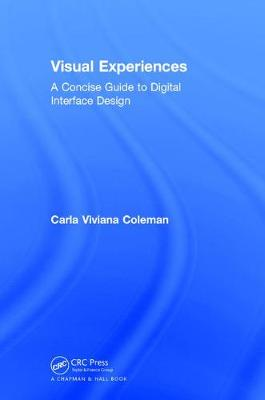Visual Experiences: A Concise Guide to Digital Interface Design (Hardback)