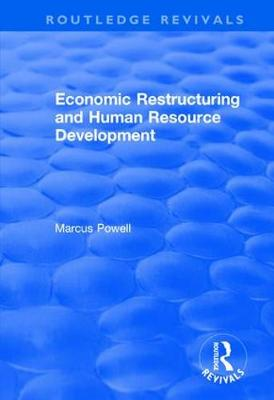 Economic Restructuring and Human Resource Development (Hardback)