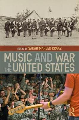 Music and War in the United States (Paperback)