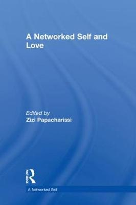 A Networked Self and Love - A Networked Self (Hardback)