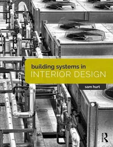 Building Systems in Interior Design (Hardback)