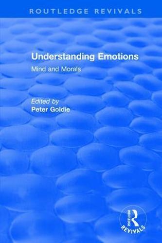 Understanding Emotions: Mind and Morals (Paperback)