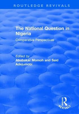 The National Question in Nigeria: Comparative Perspectives (Hardback)
