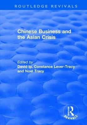 Chinese Business and the Asian Crisis (Hardback)