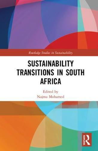 Sustainability Transitions in South Africa - Routledge Studies in Sustainability (Hardback)