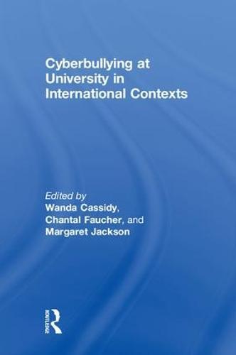 Cyberbullying at University in International Contexts (Hardback)