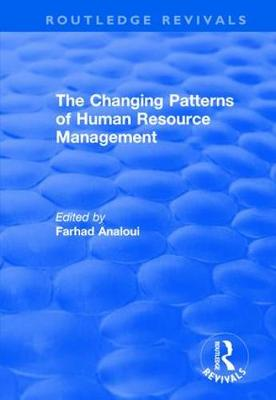 The Changing Patterns of Human Resource Management (Hardback)