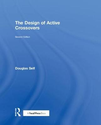 The Design of Active Crossovers (Hardback)