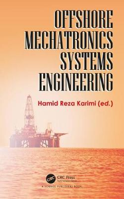 Offshore Mechatronics Systems Engineering (Hardback)