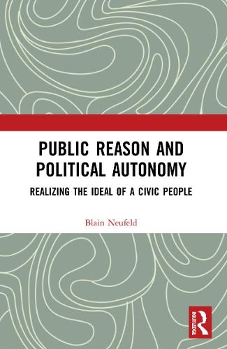 Public Reason: A Critical Introduction (Paperback)