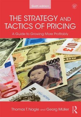 The Strategy and Tactics of Pricing: A Guide to Growing More Profitably (Hardback)