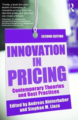 Innovation in Pricing: Contemporary Theories and Best Practices (Paperback)