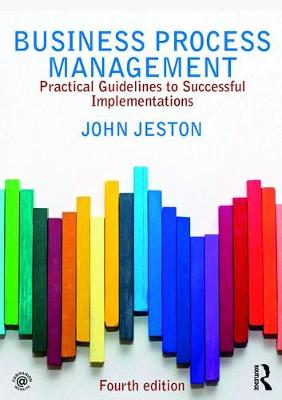 Business Process Management: Practical Guidelines to Successful Implementations (Paperback)