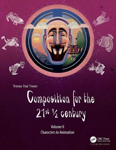 Composition for the 21st 1/2 century, Vol 2: Characters in Animation (Paperback)