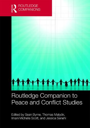 Routledge Companion to Peace and Conflict Studies (Hardback)