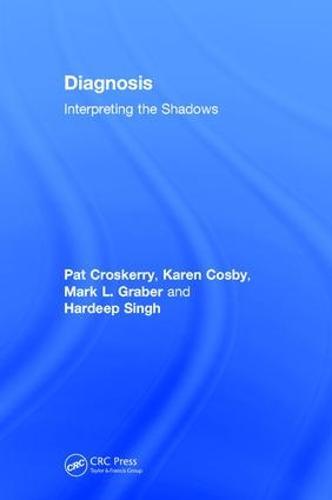 Diagnosis: Interpreting the Shadows (Hardback)