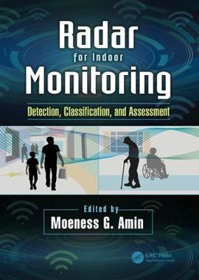 Radar for Indoor Monitoring: Detection, Classification, and Assessment (Paperback)