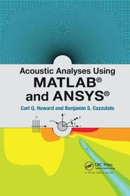 Acoustic Analyses Using Matlab (R) and Ansys (R) (Paperback)