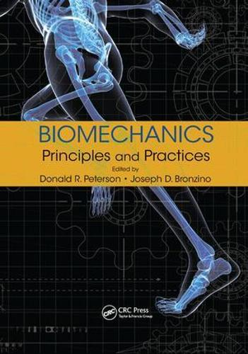 Biomechanics: Principles and Practices (Paperback)