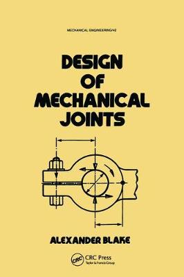 Design of Mechanical Joints - Mechanical Engineering (Paperback)