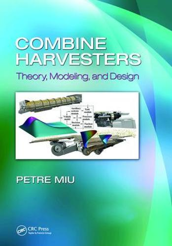 Combine Harvesters: Theory, Modeling, and Design (Paperback)
