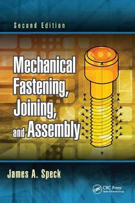 Mechanical Fastening, Joining, and Assembly, Second Edition (Paperback)