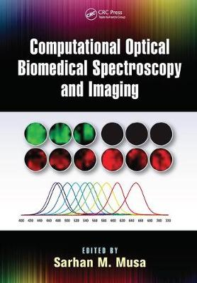 Computational Optical Biomedical Spectroscopy and Imaging (Paperback)