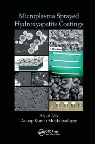 Microplasma Sprayed Hydroxyapatite Coatings (Paperback)