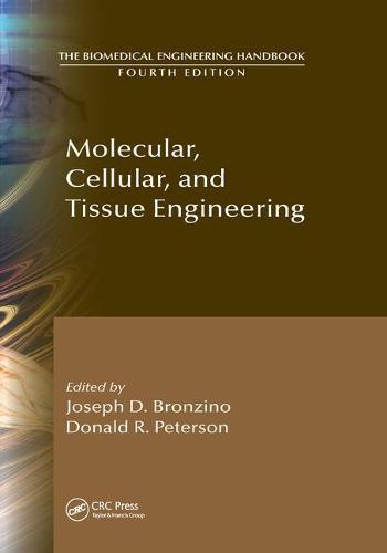 Molecular, Cellular, and Tissue Engineering - The Biomedical Engineering Handbook, Fourth Edition (Paperback)