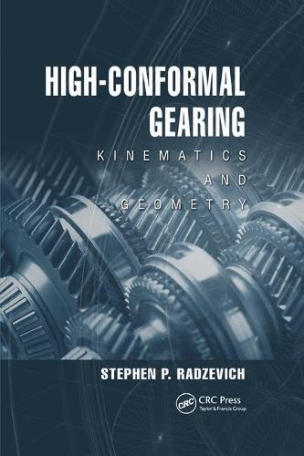 High-Conformal Gearing: Kinematics and Geometry (Paperback)