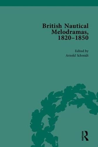 British Nautical Melodramas, 1820-1850: Volume I (Hardback)