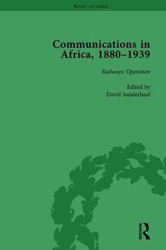 Communications in Africa, 1880-1939, Volume 3 (Hardback)