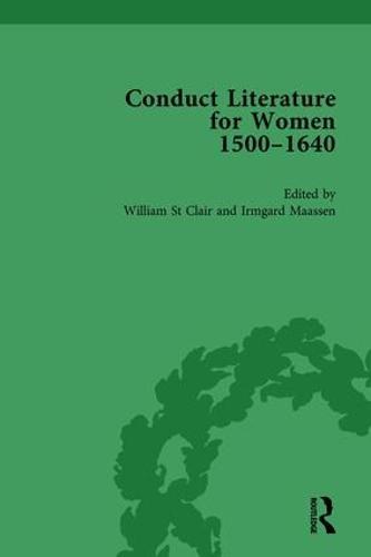 Conduct Literature for Women, Part I, 1540-1640 vol 1 (Hardback)