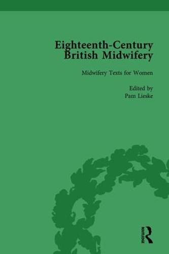 Eighteenth-Century British Midwifery, Part I vol 4 (Hardback)
