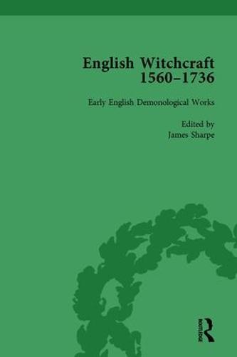 English Witchcraft, 1560-1736, vol 1 (Hardback)