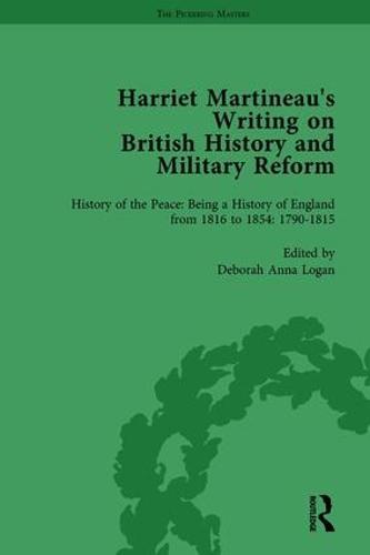 Harriet Martineau's Writing on British History and Military Reform, vol 1 (Hardback)
