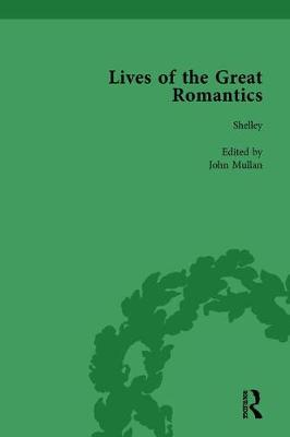 Lives of the Great Romantics, Part I, Volume 1: Shelley, Byron and Wordsworth by Their Contemporaries (Hardback)
