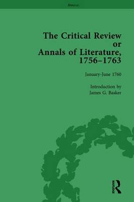 The Critical Review or Annals of Literature, 1756-1763 Vol 9 (Hardback)