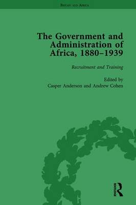 The Government and Administration of Africa, 1880-1939 Vol 1 (Hardback)