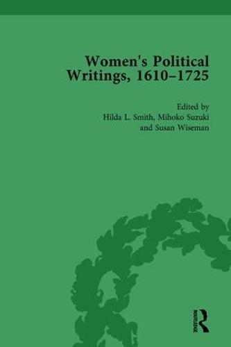 Women's Political Writings, 1610-1725 Vol 4 (Hardback)
