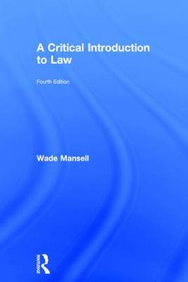 A Critical Introduction to Law (Hardback)