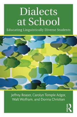 Dialects at School: Educating Linguistically Diverse Students (Paperback)