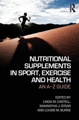 Nutritional Supplements in Sport, Exercise and Health: An A-Z Guide (Paperback)