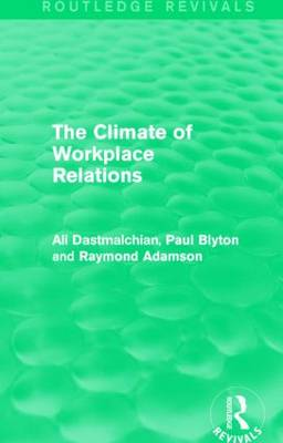 The Climate of Workplace Relations - Routledge Revivals (Hardback)