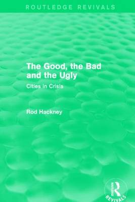 The Good, the Bad and the Ugly - Routledge Revivals (Hardback)