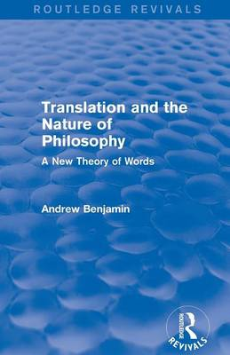 Translation and the Nature of Philosophy: A New Theory of Words (Paperback)